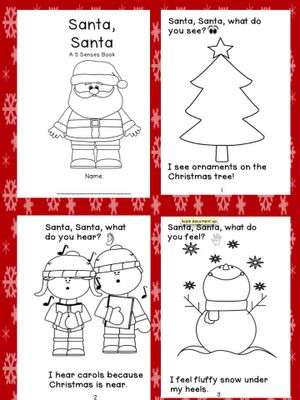 Kindergarten Kids At Play: Freebie: Santa, Santa, A 5 Senses Book about Christmas