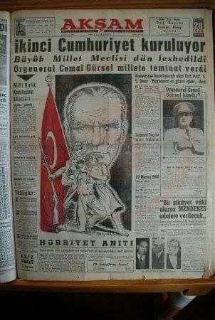 """#HADİ ŞİMDİ GEÇMİŞİNE İTİRAZ ET : 27 Mayıs 1960 darbesi ile """"İkinci Cumhuriyet""""i kurduklarını ilan eden CHP ve yandaşlarıydı. Şimdi neye itiraz ediyorlar.y.bahadıroğlu"""