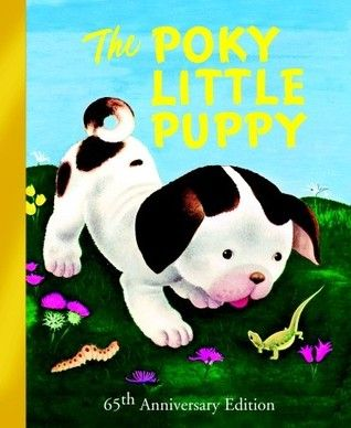 The Poky Little Puppy by Janette Sebring Lowrey One night a puppy, who is always late coming home, finds there is no dessert for him. | Lexile: 640: