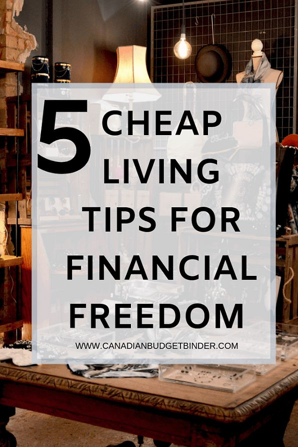 5 Cheap Living Tips For Financial Freedom