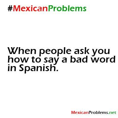 Mexican Problems Facebook 54 best images ...