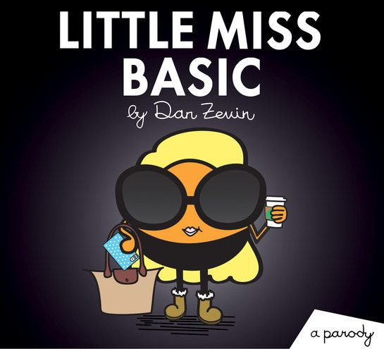 """…Little Miss Basic…   There's A Fun New Parody Of The """"Mr. Men And Little Miss"""" Books"""