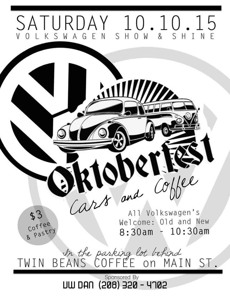 Oktoberfest Cars & Coffee Saturday, October 10th, 2015