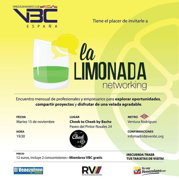 El Venezuelan Business Club invita a la Limonada de noviembre  el próximo martes 15 de noviembre a 19.30 horas en el mencionado restaurante Cheek by Baché ubicado en el Paseo del Pintor Rosales 24  #VenezolanosEnMadrid #Madrid #NetworkingMadrid
