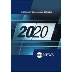 ABC News 20/20 Obsessive Compulsive Disorder $9.95
