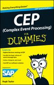 CEP (Complex Event Processing) For Dummies - Hugh Taylor  |  #Computers  CEP (Complex Event Processing) For Dummies Hugh Taylor  Genre: Computers  Price: Free  Publish Date: May 7, 2012  Processing an outrageous amount of daily information involves complex event...