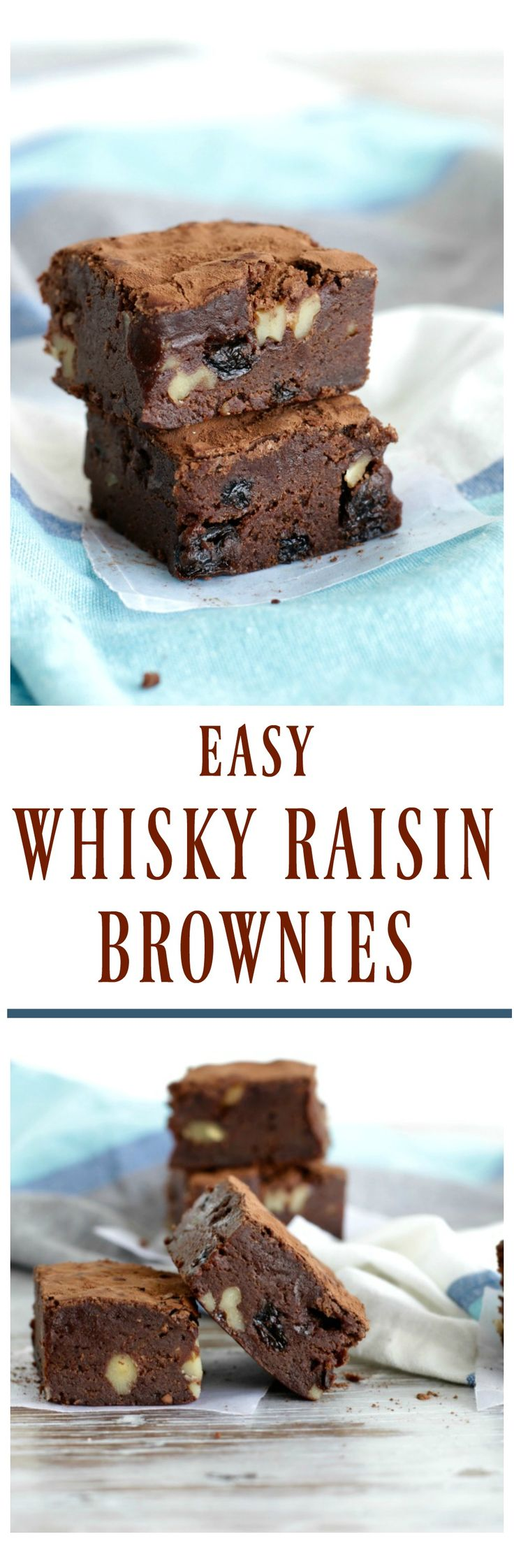 WHISKY RAISIN WALNUT BROWNIES, gooey, fudgy and full of whisky soaked raisins for a flavour experience that will surprise you in the best way.