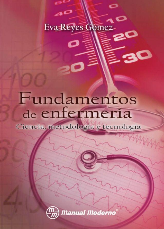 Fundamentos de enfermería:  ciencia, metodología y  tecnología