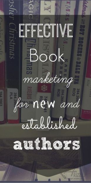 effective book marketing for authors. great tips and ideas!!!