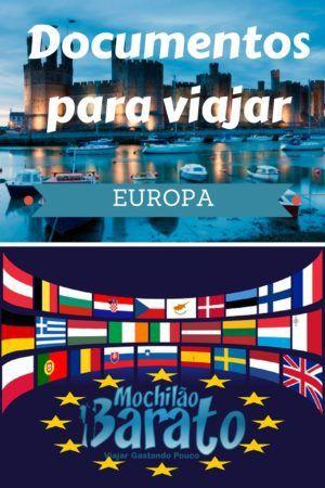Documentos necessários para viajar para Europa - Mochilão Barato