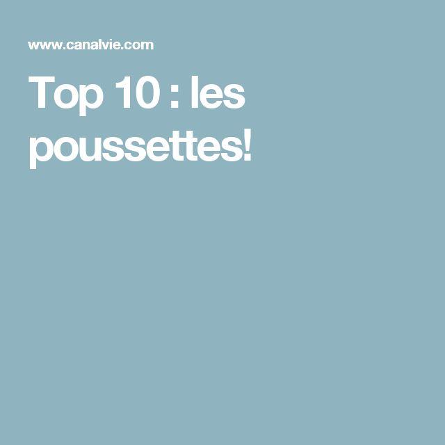 Top 10 : les poussettes!