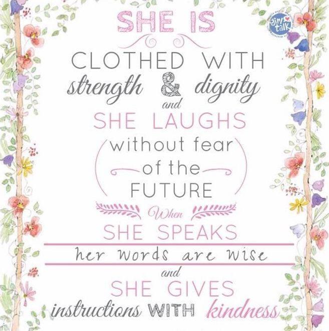 Verse She Is Clothed With Dignity: She Is Clothed In Strength And Dignity And She Laughs