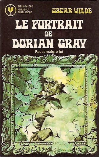 564 - 1975 (rééd. 1976) WILDE Oscar Le portrait de Dorian Gray (1891, The picture of Dorian Gray)