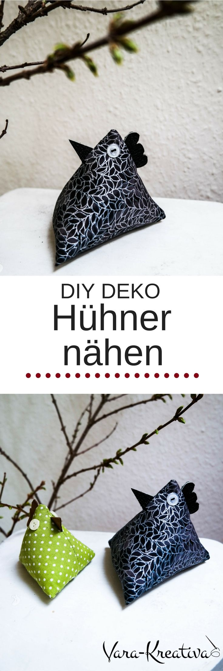 DIY Deko, Hühner nähen, DIY nähen, Geschenke, Frühling, Vara-Kreativa