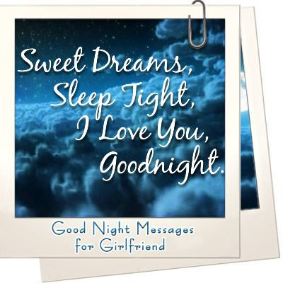 Romantic Good Night Messages to Amaze your Girlfriend