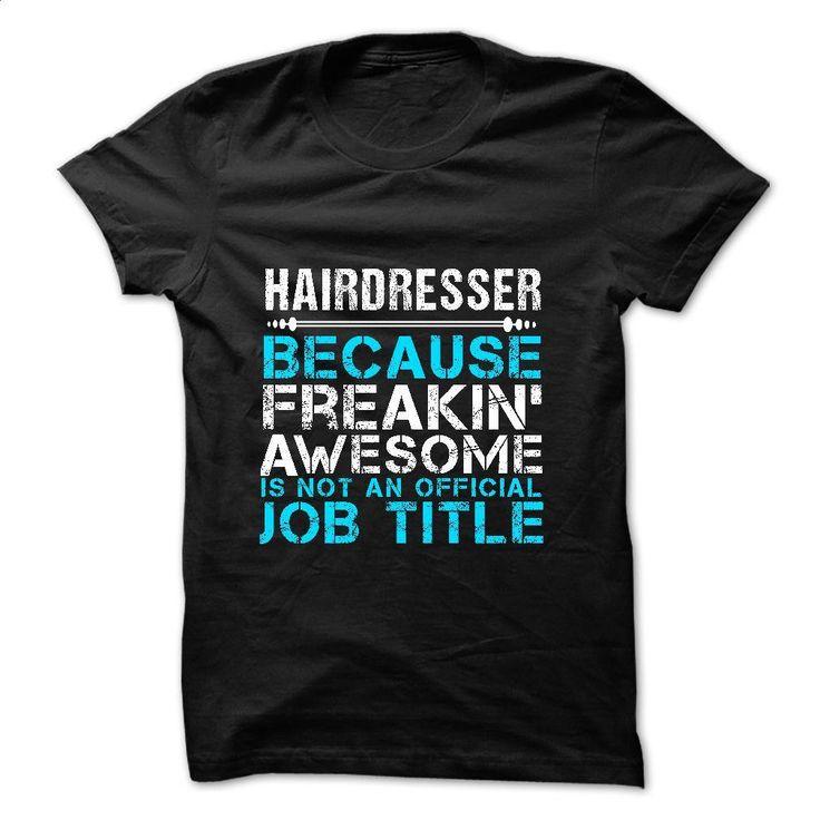 Love being hairdresser T Shirts, Hoodies, Sweatshirts - #cute hoodies #cheap tees. PURCHASE NOW => https://www.sunfrog.com/Geek-Tech/Love-being--hairdresser.html?60505