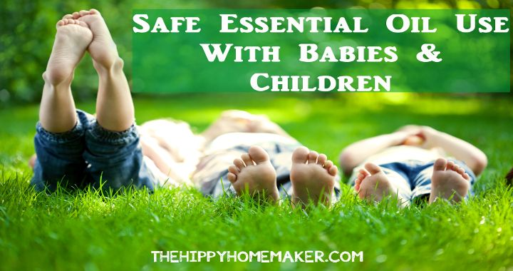 Safe Essential Oil Use With Babies