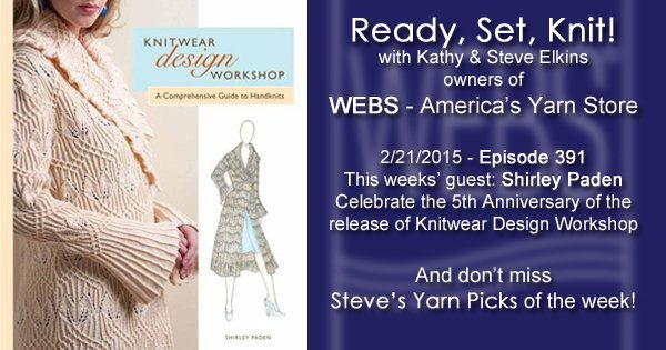 Ready, Set, Knit! ep. 391 - Kathy talks with Shirley Paden - listen now at blog.yarn.com