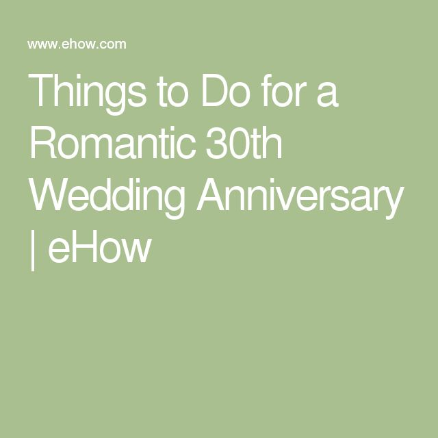 Things to do for a romantic th wedding anniversary