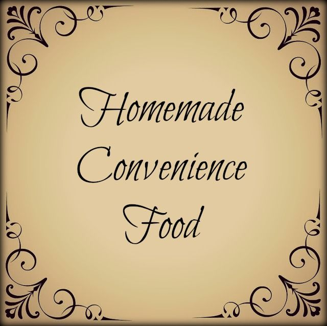 How to make your own convenience foods at home that will save you money and skip the artificial colors and preservatives.