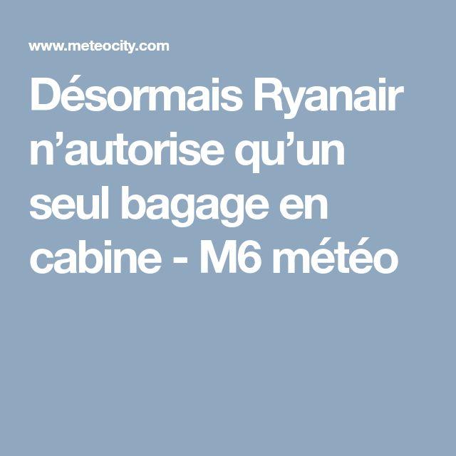 Désormais Ryanair n'autorise qu'un seul bagage en cabine - M6 météo