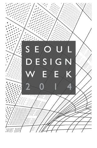 SEOUL DESIGN WEEK 2014