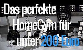 Das perfekte HomeGym für unter 200 Euro