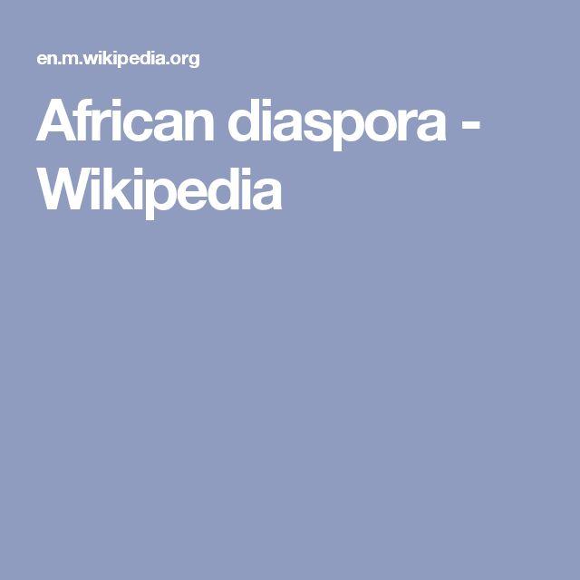 African diaspora - Wikipedia