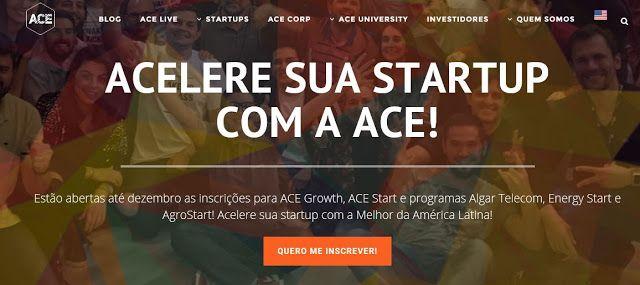 ACE Start  Aceleradora de Startups BRASIL  apply until 11 DEC 2016