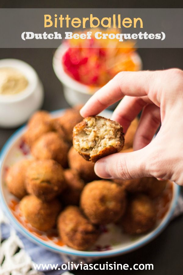 """Bitterballen (Dutch Beef Croquettes) - Legend says that they originated in the 1900s as a way the housewives found to use meat leftovers to create appetizers. Nowadays they are served in local cafés and bars to accompany drinks (especially beer!). The word """"bitter"""" in this case refers to alcoholic beverages and """"ballen"""" means balls.   oliviascuisine.com"""