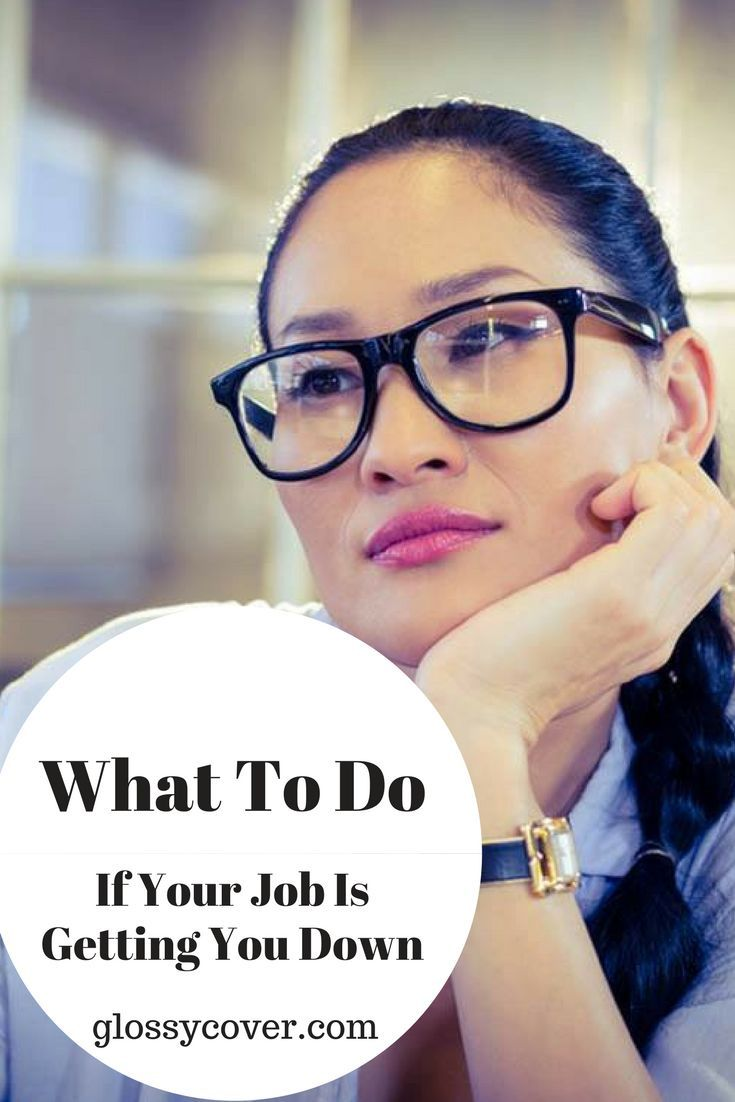 Is your job getting you down?  We've all been there.  Here are some tips on how to deal with your job so you can have more job satisfaction.