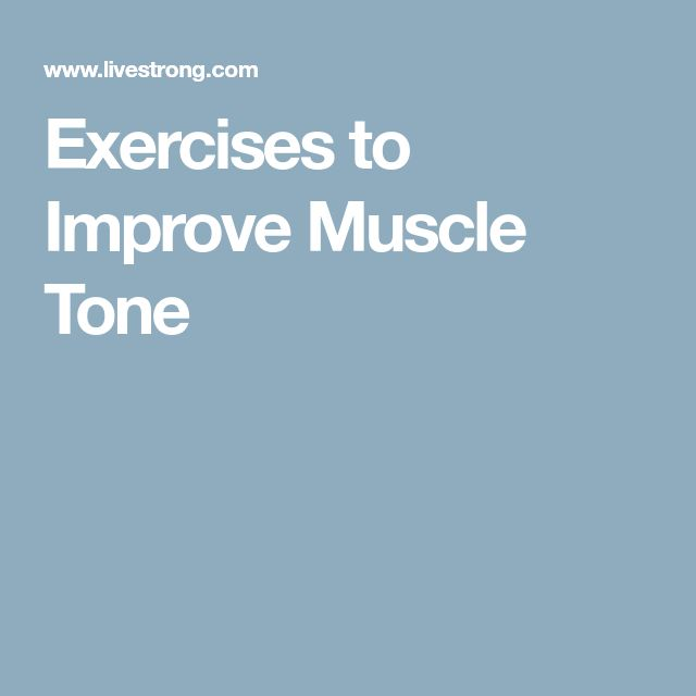 Exercises to Improve Muscle Tone