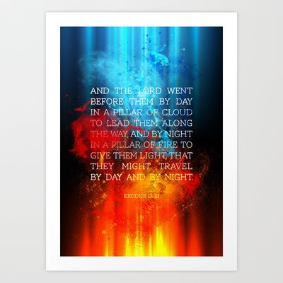 Typographic Motivational Bible Verses - Exodus 13:21 Art Print by The Wooden Tree - $19.76