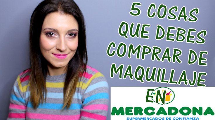 5 cosas que debes comprar en MERCADONA (MAQUILLAJE)  ISABESTREVIEWS