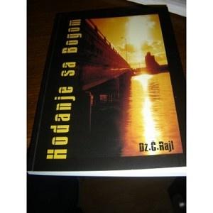 Hodanje sa Bogom / Dz C. Rajl - Serbian translation of Walking with God / J. C. Ryle