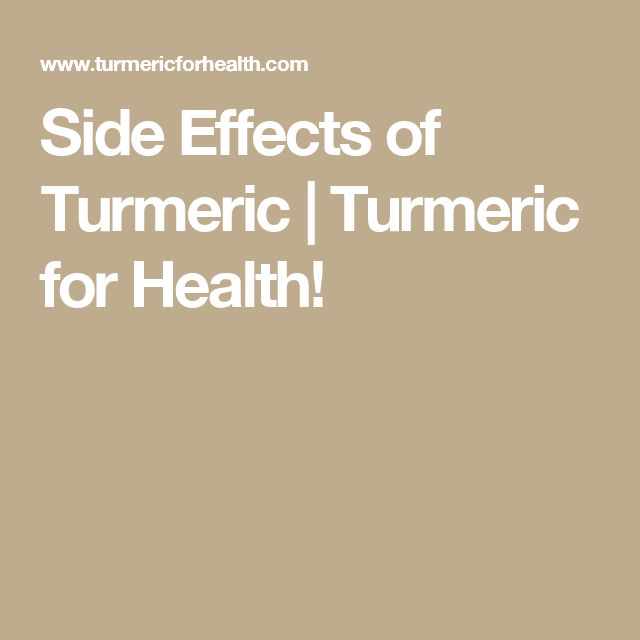What are some side effects of tumeric?