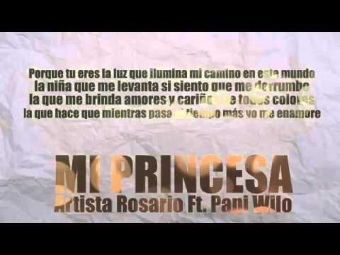 (Mi Princesa) Papi Wilo Letra Artista Rosario Ft