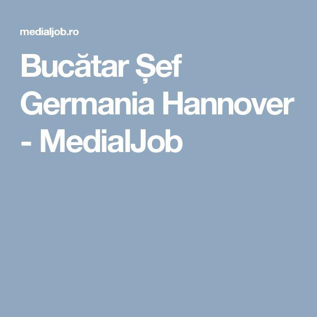 Bucătar Șef Germania Hannover - MedialJob