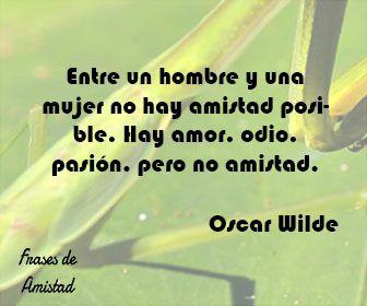 Frases de amistad bonitas de Oscar Wilde