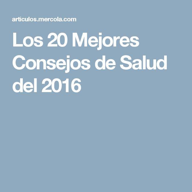 Los 20 Mejores Consejos de Salud del 2016