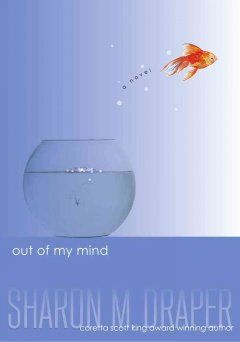 Out of My Mind by Sharon Draper (AR Level 4.3)
