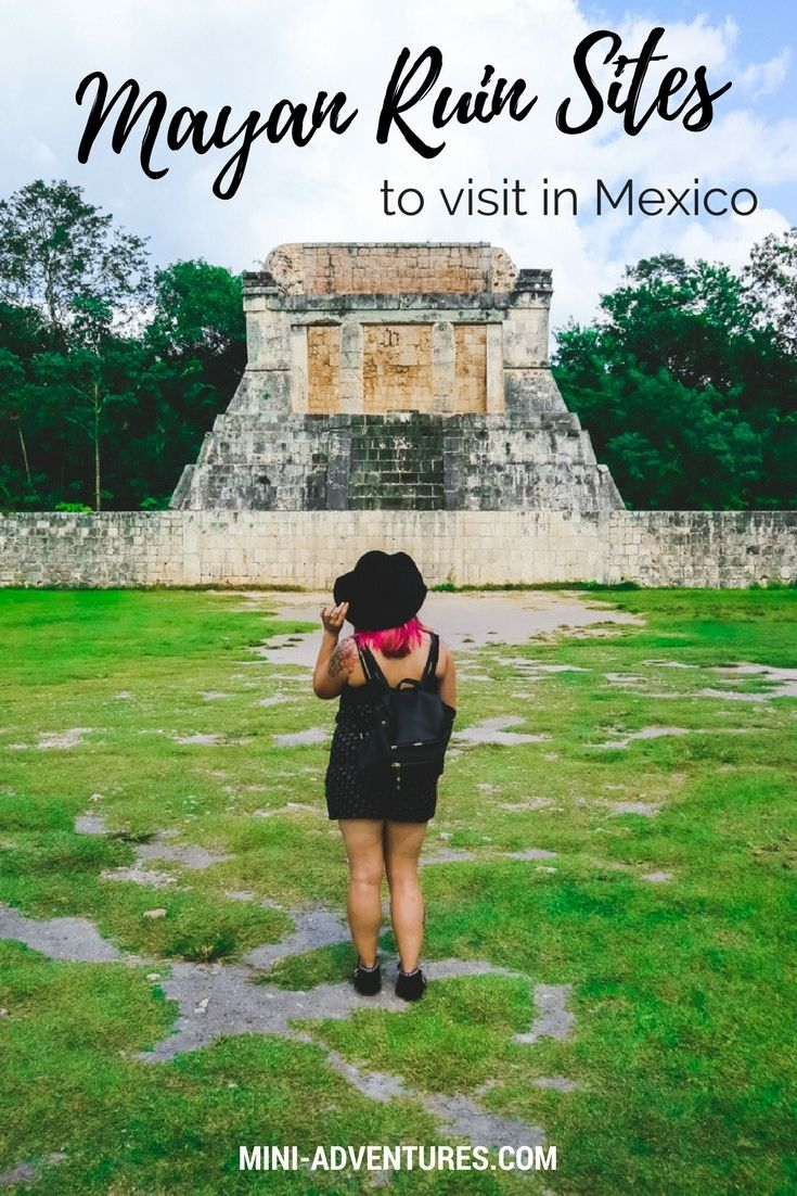 Four Mayan Ruin Sites to visit in Mexico   Chichen Itza   Uxmal   Palenque   Tulum   Mexico travel   Yucatan   Campeche   Group travel   Historical archaeological sites