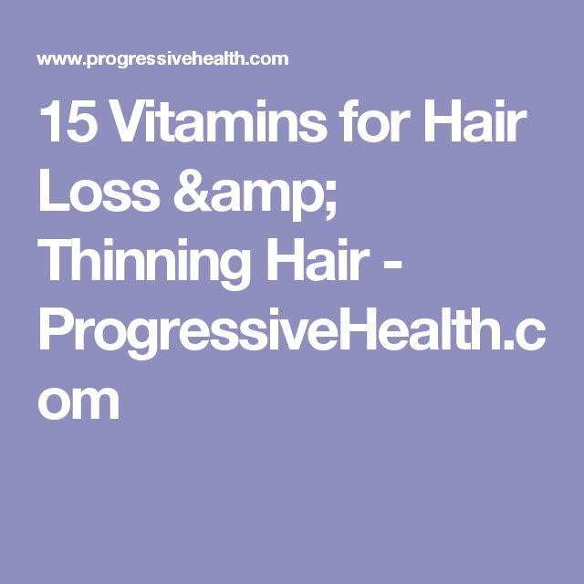 15 Vitamins for Hair Loss & Thinning Hair - ProgressiveHealth.com