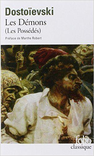 Amazon.fr - Les Démons - Fedor Mikhaïlovitch Dostoïevski, Marthe Robert, Boris de Schloezer - Livres