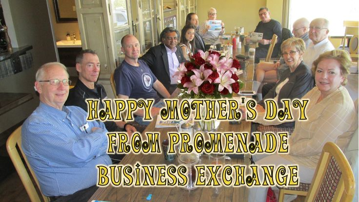 Happy Mother's Day from Promenade Business Exchange