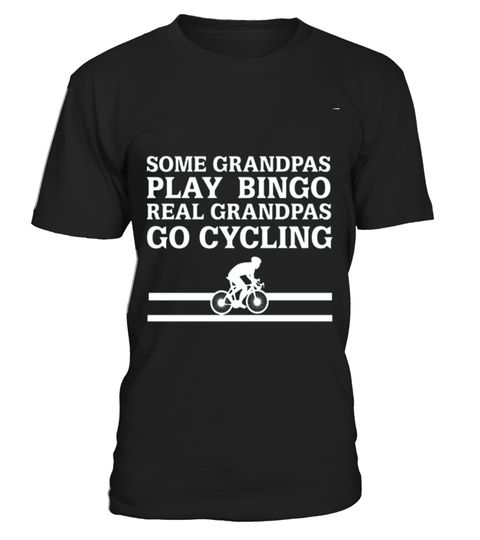 # LIMITED EDITION   REAL GRANDPAS go cycling Grandpa Grandparents Parents Papaw T Shirt .  HOW TO ORDER:1. Select the style and color you want: 2. Click Reserve it now3. Select size and quantity4. Enter shipping and billing information5. Done! Simple as that!TIPS: Buy 2 or more to save shipping cost!This is printable if you purchase only one piece. so dont worry, you will get yours.Guaranteed safe and secure checkout via:Paypal | VISA | MASTERCARDgrandad collar shirt, grandparent t shirts…