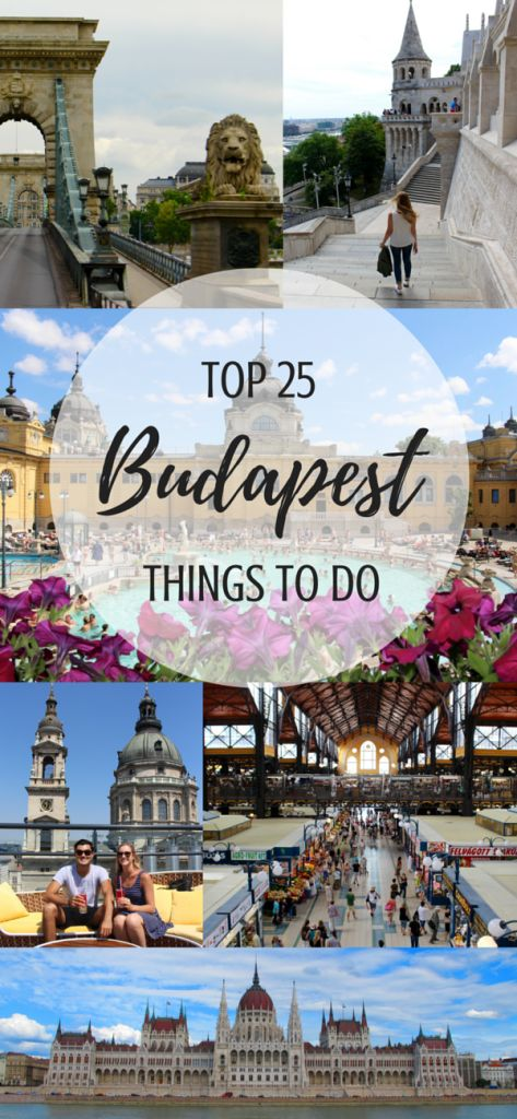 Here are the top 25 things to do in Budapest!
