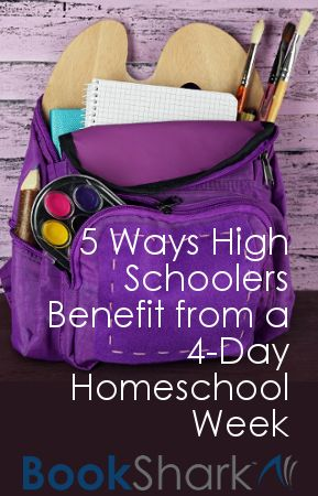 5 Ways High Schoolers Benefit from a 4-Day Homeschool Week