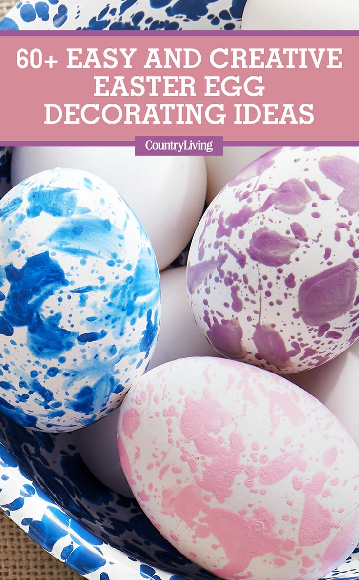 60 + Easy and Creative Easter Egg Decorating Ideas