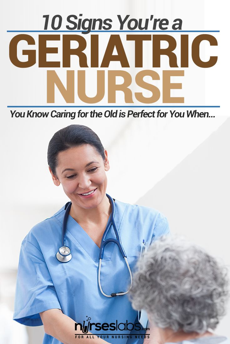 The number of nurses who specialize in caring for the elderly has grown over the years. There seems to be an aging population in many countries and this has now called a need for more geriatric nurses. They don't seem to be as noticeable as pediatric nurses, whom from scrubs alone are evidently who they are. So how do you spot them? How do you realize that you've become a full-fledged geriatric nurse?